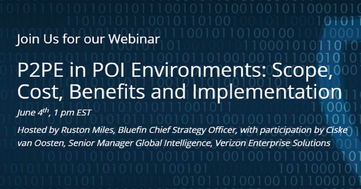 P2PE in POI Environments: Scope, Cost, Benefits and Implementation