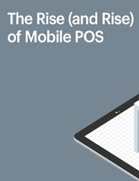 THE RISE (AND RISE) OF MOBILE POS