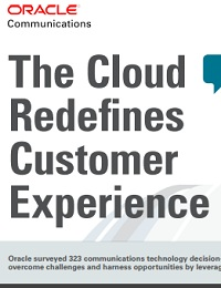 THE CLOUD REDEFINES CUSTOMER EXPERIENCE