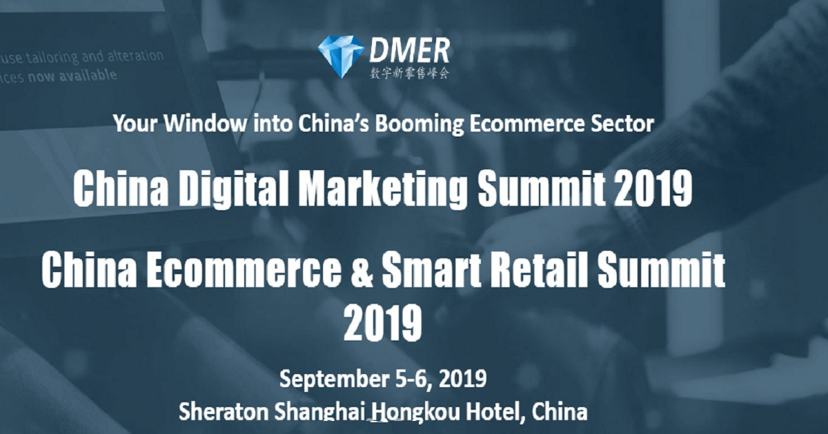 China Ecommerce & Smart Retail Summit 2019 | September 05-06