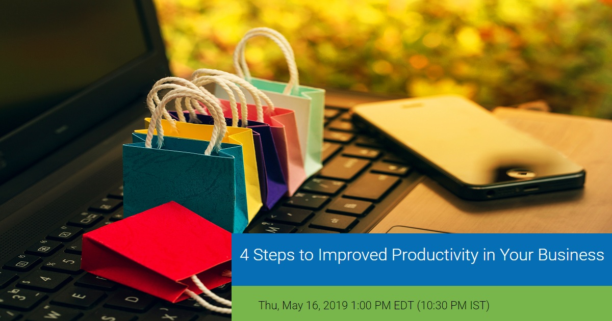 4 Steps to Improved Productivity in Your Business