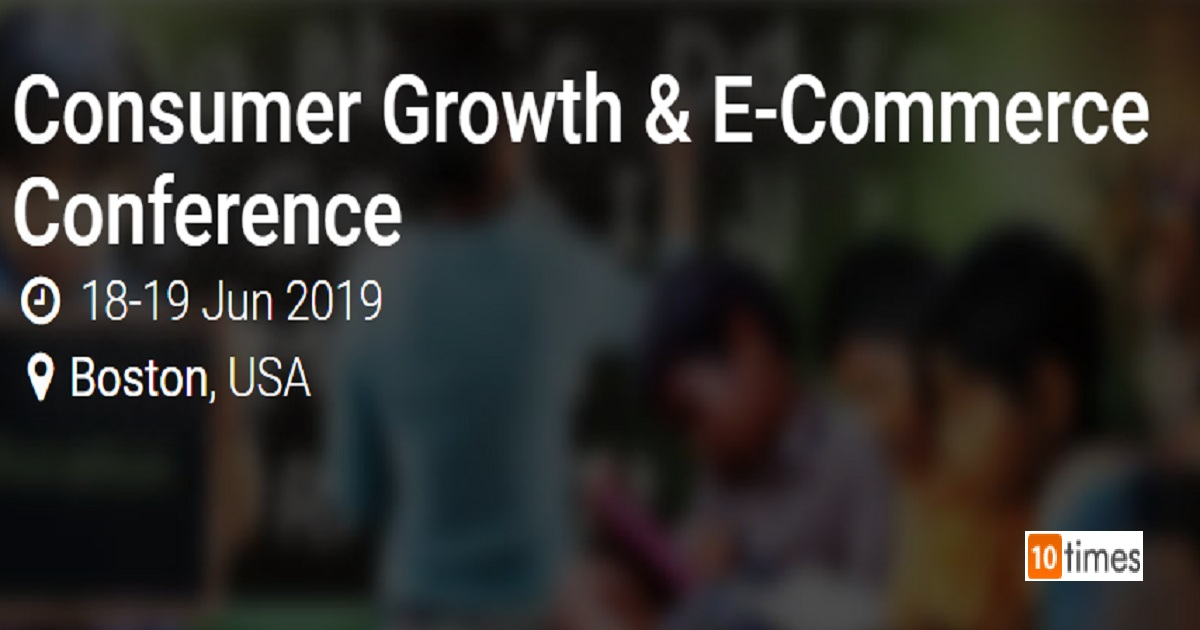 Consumer Growth & E-Commerce Conference