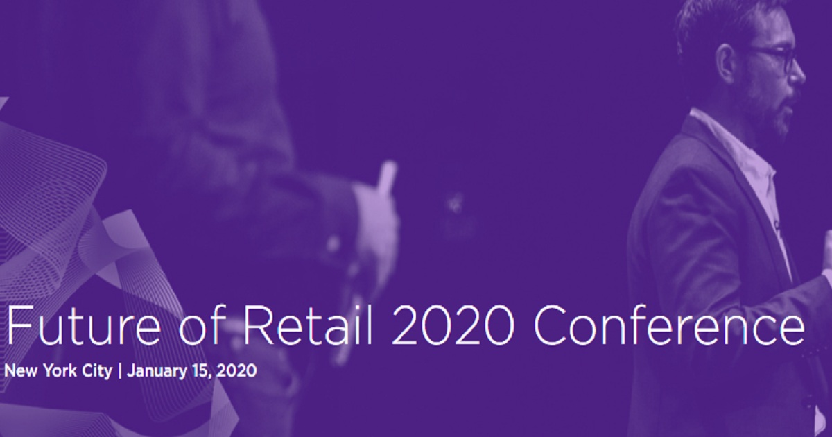 Future of Retail 2020 Conference