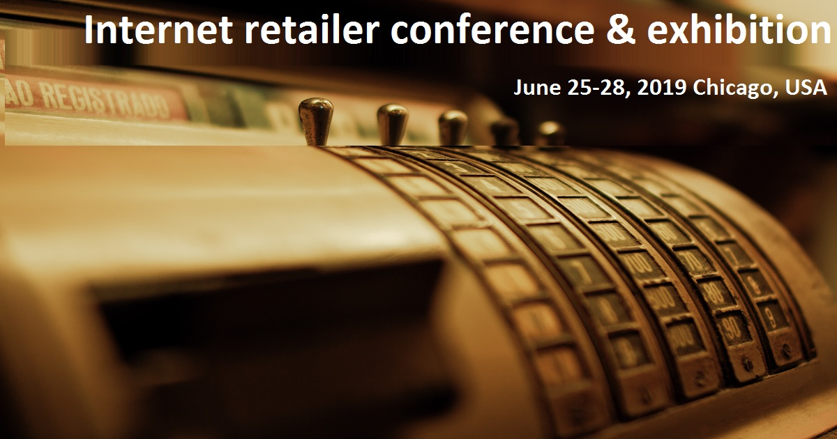 Internet Retailer Conference & Exhibition