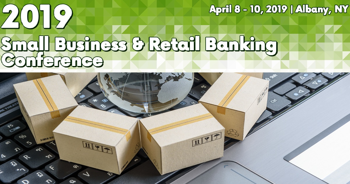 2019 Small Business & Retail Banking Conference