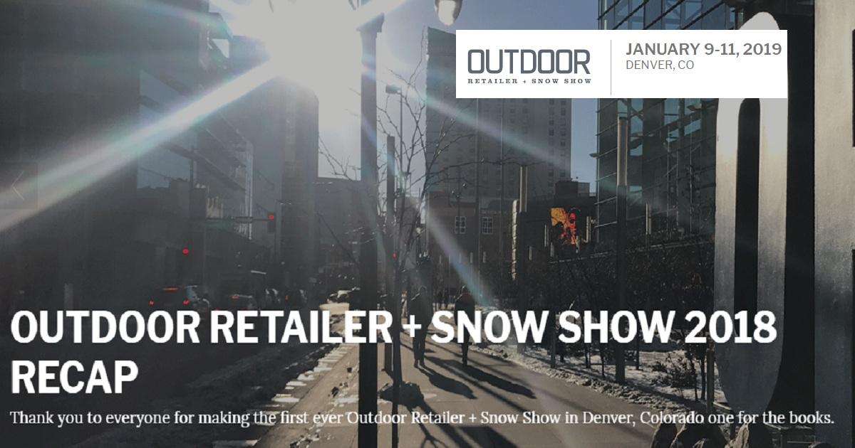 Outdoor retailer + snow show 2018 recap