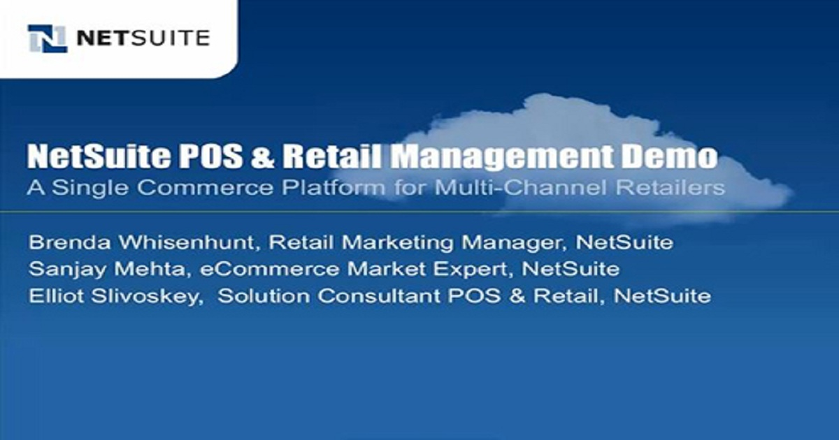 Product Demo NetSuite's POS & Retail Management Solution