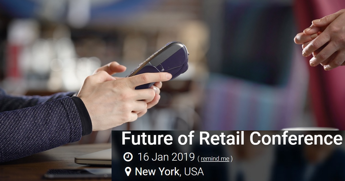 Future of Retail Conference